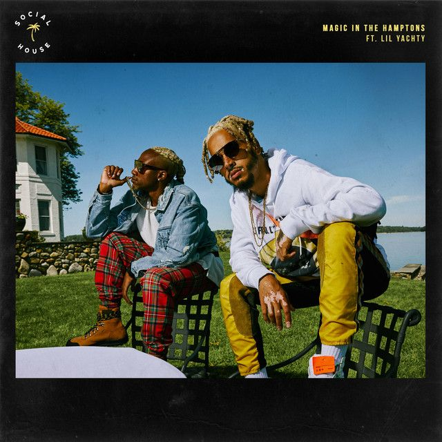 Magic In The Hamptons (feat. Lil Yachty)